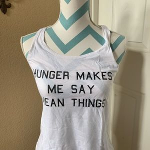 Hunger Makes Me Say Mean Things tank top
